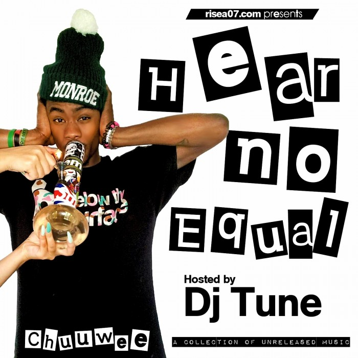 Chuuwee-Hear-No-Equal-The-Unreleased-Joints-700x700